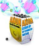Axions, conceptual illustration